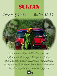 Türkan Şoray ve Bulut Aras'ın yer aldığı Sultan filmi en iyi Yeşilçam filmleri arasında yerini almıştır.