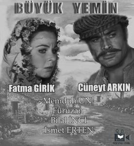 Cüneyt Arkın'ın en iyi filmleri arasında yer alan bir diğer film ise Büyük Yemin'dir.