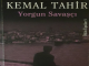 Kemal Tahir Yorgun Savaşçı konusu ve özeti için ÖzetiVar !