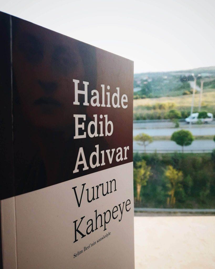 Halide Edip Adıvar, Vurun Kahpeye eseri ile kadın haklarını gündeme getiren romancılardan biri olmuştur.